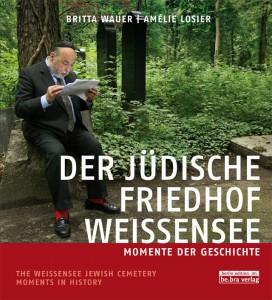 Der Jüdische Friedhof Weissensee Buchcover
